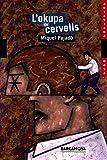 L ' okupa de cervells (Llibres Infantils I Juvenils - Antaviana - Antaviana Nova)