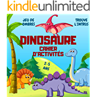 Cahier d'activités Dinosaure: Livre d'activités pour Enfants: 2-5