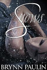 Snows: A Snow Leopard Reverse Harem Story Kindle Edition