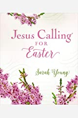 Jesus Calling for Easter: With full Scriptures (Jesus Calling®) Kindle Edition