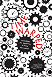 Time Warped: Unlocking the Mysteries of Time Perception