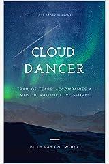 Cloud Dancer Kindle Edition