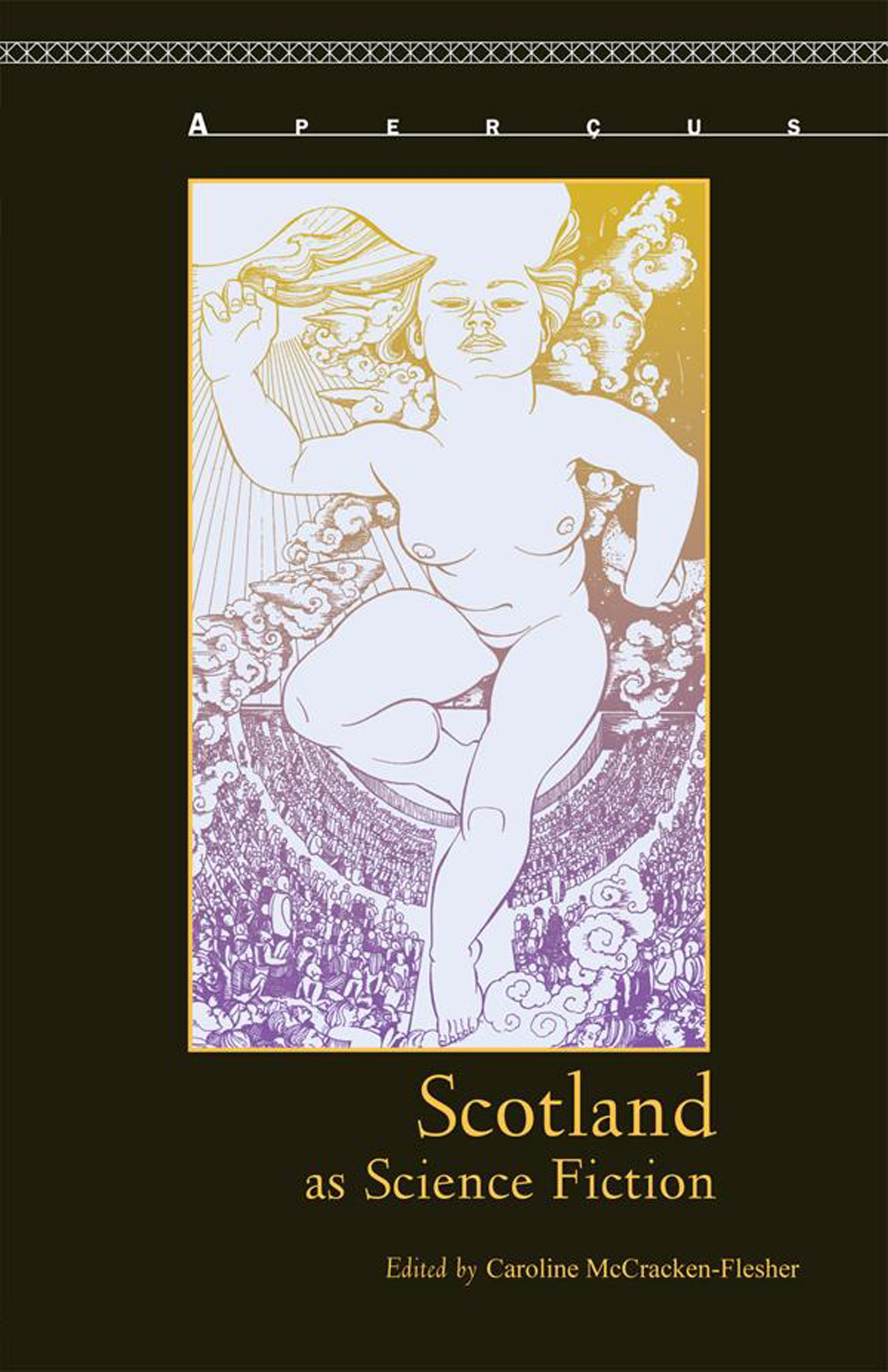 Download Scotland as Science Fiction (Aperçus: Histories Texts Cultures) pdf epub