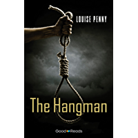 The Hangman (Chief Inspector Gamache Novel) book cover