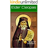 About Creation, the Fall of Man and Heaven and Hell: St George Monastery (Elder Cleopas Book 2)