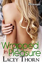 Wrapped in Pleasure (Pleasures Book 12) Kindle Edition