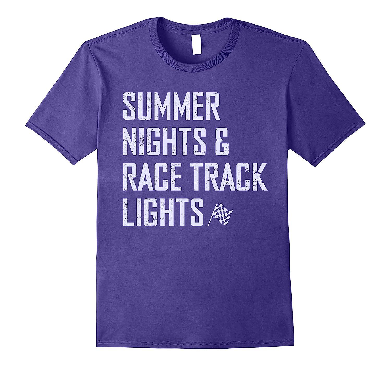 Summer Nights & Race Track Lights T Shirt-TH