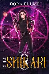 The Shikari 3: The Order Kindle Edition