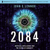 2084: Audio Lectures: Artificial Intelligence and the Future of Humanity