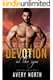 Devotion At The Spa (Eden Spa Series Book 3)