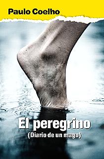 El peregrino (Diario de un mago) (Spanish Edition)