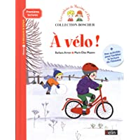 Boscher Premieres lectures - A velo ! (French Edition)