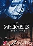 Les misérables - Texte abrégé (Classique t. 1617)