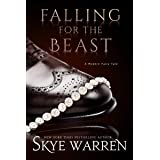 Falling for the Beast (A Modern Fairy Tale Duet Book 2)