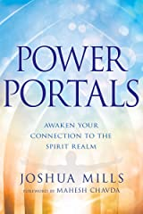 Power Portals: Awaken Your Connection to the Spirit Realm Kindle Edition
