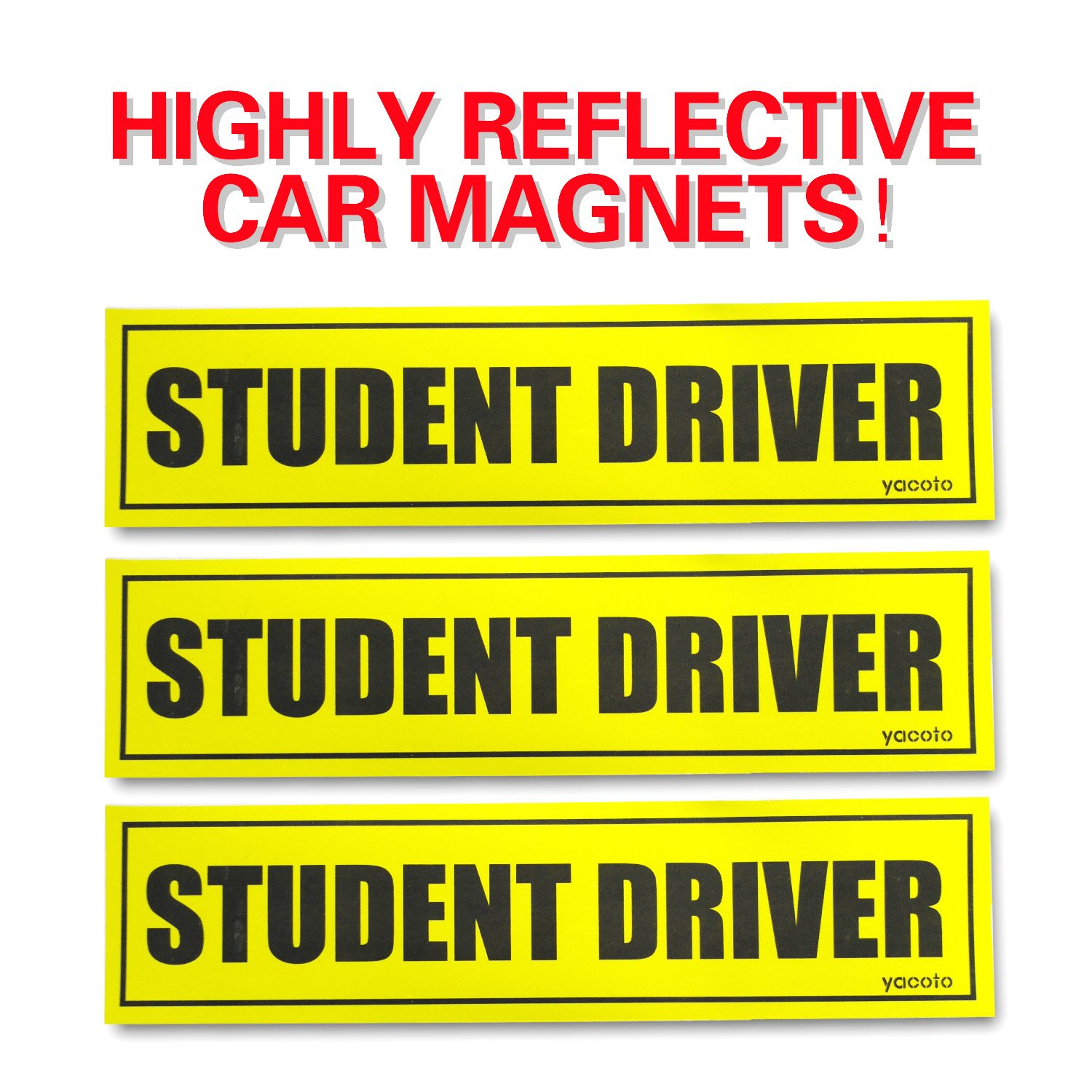 Set of 3 'Please Be Patient Student Driver' Safety Sign Vehicle Bumper Magnet - Reflective Vehicle Car Sign Sticker Bumper for New Drivers Yacoto