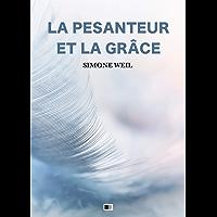 La Pesanteur et la Grâce (French Edition)