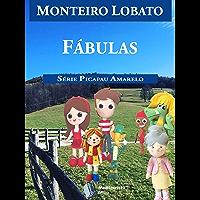 Fábulas (Série Picapau Amarelo Livro 10)