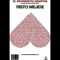 El sentimiento negativo (FUERA DE COLECCIÓN Y ONE SHOT) (Spanish Edition)