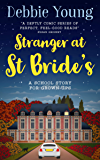 Stranger at St Bride's: A School Story for Grown-ups (Staffroom at St Bride's Book 2)