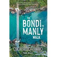 The Bondi to Manly Walk: The Definitive Guidebook