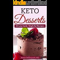 Keto Desserts: 30 Low Carb / High Fat Recipes