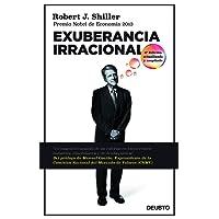 Exuberancia irracional: Tercera edición actualizada y ampliada (Sin colección)