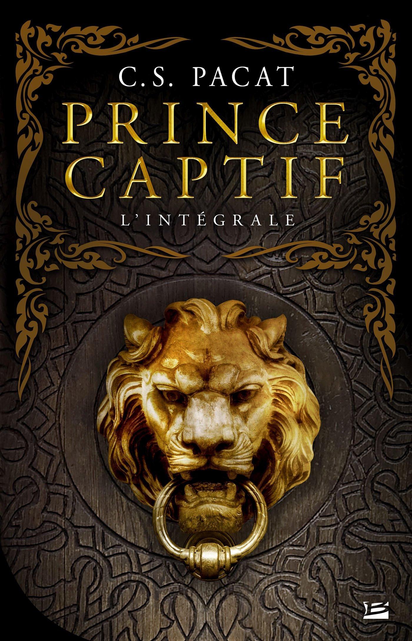 Amazon.fr - Prince captif - L'intégrale - Pacat, C.S. - Livres