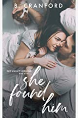 She Found Him Kindle Edition