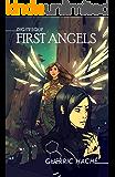 First Angels (Digitesque Book 2)