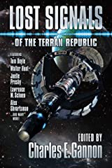 Lost Signals: A Terran Republic Anthology Kindle Edition