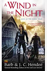 A Wind in the Night (Noble Dead Series Phase 3) Kindle Edition