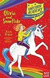 Unicorn Academy: Olivia and Snowflake (Unicorn Academy: Where Magic Happens)