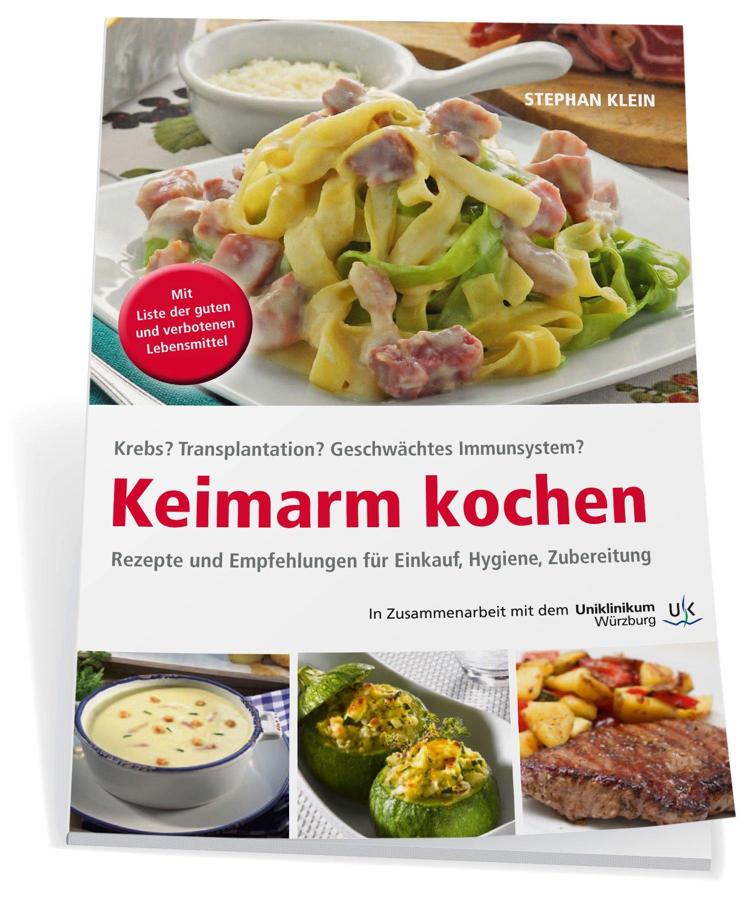 Keimarm kochen: Rezepte und Empfehlungen für Menschen mit Immunsuppression