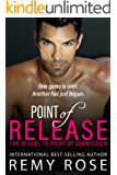 Point of Release (Point Series Book 2)