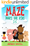 Maze Books For Kids 3-5: Improve Problem Solving, Motor Control, and Confidence for Kids (Maze Books For Kids Ages 3-5 Book 1) (English Edition)