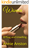 Women: Willing and Unwilling