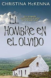 El hombre en el olvido (Spanish Edition)
