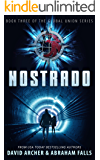 Nostrado - A Dystopian Thriller (Science Fiction, Dystopian, The Global Union Series Book 3)