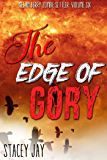 The Edge of Gory (Megan Berry Zombie Settler Book 6)