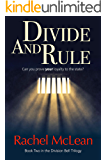 Divide and Rule: Can you prove your loyalty to the state? (The Division Bell Book 2)