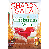The Christmas Wish: Heartwarming Small-Town Southern Christmas Romance (Blessings, Georgia Book 12)