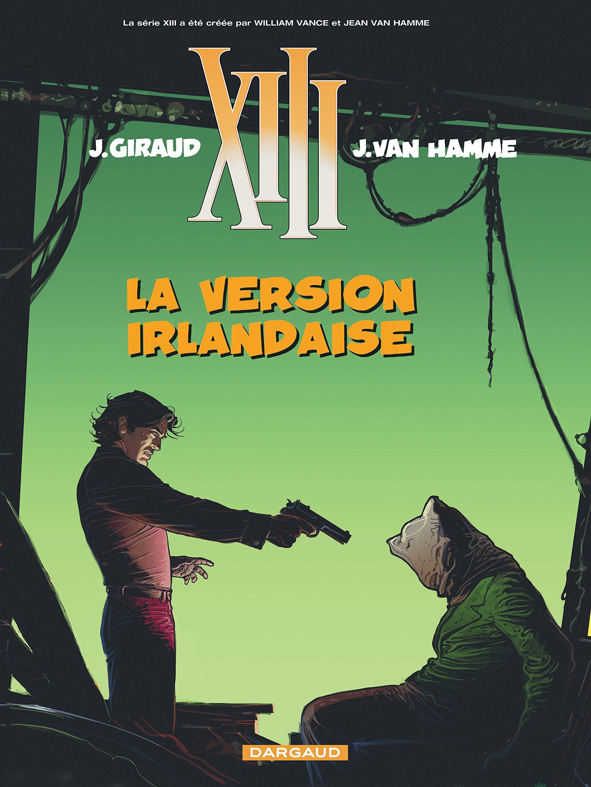 Amazon.fr - XIII Tome 18 : La version irlandaise - Jean Van Hamme, Jean  Giraud - Livres