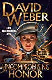 Uncompromising Honor (19) (Honor Harrington)