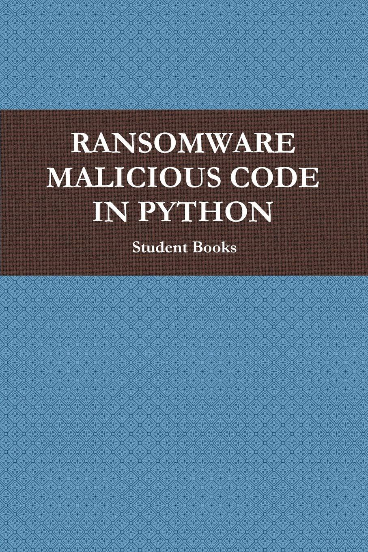 Ransomware Malicious Code in Python: 勒索: Noah 950, Maury