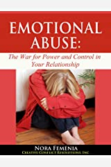 Emotional Abuse:: The Hidden War for Power and Control in Your Relationship (Healing Emotional Abuse Book 1) Kindle Edition