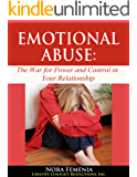 Emotional Abuse:: The Hidden War for Power and Control in Your Relationship (Healing Emotional Abuse Book 1)