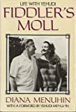 Fiddlers Moll: Life With Yehudi