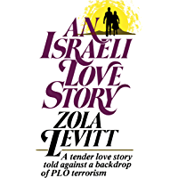 An Israeli Love Story: A tender love story told against a backdrop of PLO terrorism