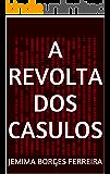 A revolta dos casulos (Mari - volume Livro 1)